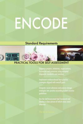5STARCooks: ENCODE Standard Requirements, Gerardus Blokdyk
