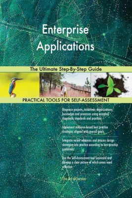5STARCooks: Enterprise Applications The Ultimate Step-By-Step Guide, Gerardus Blokdyk