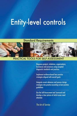 5STARCooks: Entity-level controls Standard Requirements, Gerardus Blokdyk