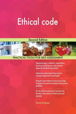 5STARCooks: Ethical code Second Edition, Gerardus Blokdyk