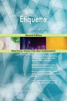 5STARCooks: Etiquette Second Edition, Gerardus Blokdyk