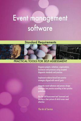 5STARCooks: Event management software Standard Requirements, Gerardus Blokdyk