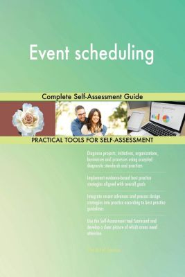 5STARCooks: Event scheduling Complete Self-Assessment Guide, Gerardus Blokdyk
