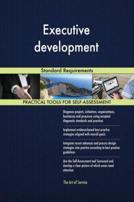 5STARCooks: Executive development Standard Requirements, Gerardus Blokdyk