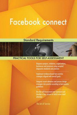 5STARCooks: Facebook connect Standard Requirements, Gerardus Blokdyk