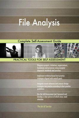5STARCooks: File Analysis Complete Self-Assessment Guide, Gerardus Blokdyk