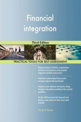 5STARCooks: Financial integration Third Edition, Gerardus Blokdyk