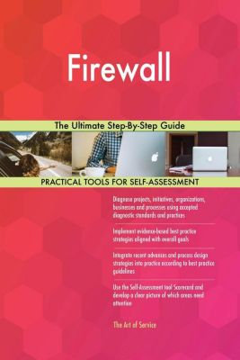 5STARCooks: Firewall The Ultimate Step-By-Step Guide, Gerardus Blokdyk