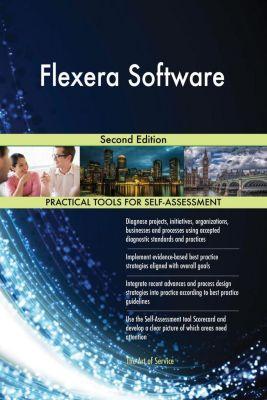 5STARCooks: Flexera Software Second Edition, Gerardus Blokdyk
