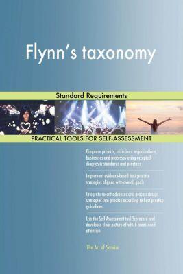 5STARCooks: Flynn's taxonomy Standard Requirements, Gerardus Blokdyk