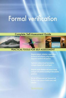 5STARCooks: Formal verification Complete Self-Assessment Guide, Gerardus Blokdyk