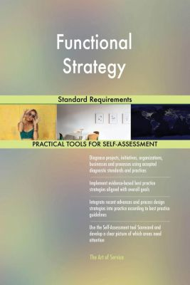 5STARCooks: Functional Strategy Standard Requirements, Gerardus Blokdyk