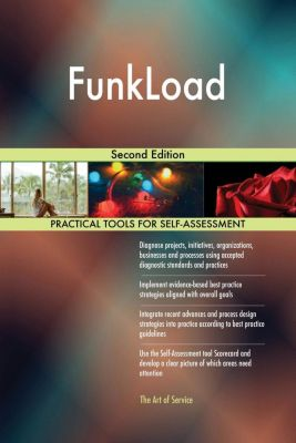 5STARCooks: FunkLoad Second Edition, Gerardus Blokdyk