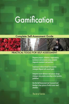 5STARCooks: Gamification Complete Self-Assessment Guide, Gerardus Blokdyk