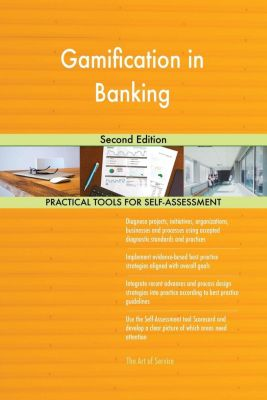5STARCooks: Gamification in Banking Second Edition, Gerardus Blokdyk