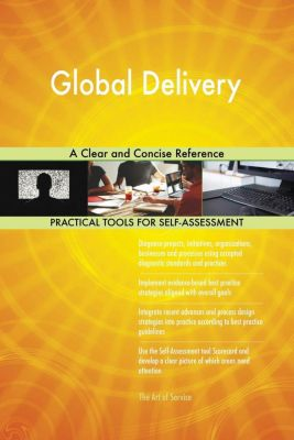5STARCooks: Global Delivery A Clear and Concise Reference, Gerardus Blokdyk