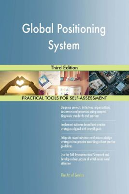 5STARCooks: Global Positioning System Third Edition, Gerardus Blokdyk