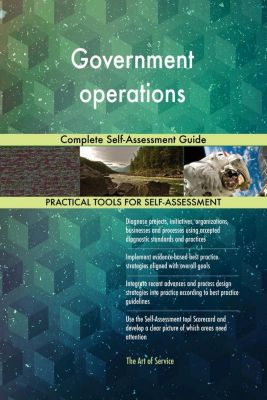 5STARCooks: Government operations Complete Self-Assessment Guide, Gerardus Blokdyk