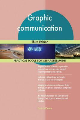5STARCooks: Graphic communication Third Edition, Gerardus Blokdyk