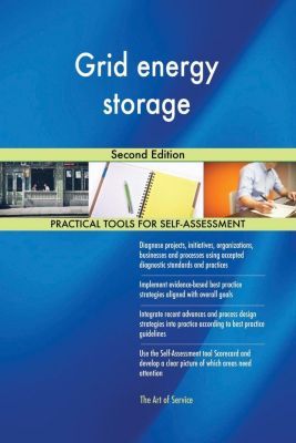 5STARCooks: Grid energy storage Second Edition, Gerardus Blokdyk