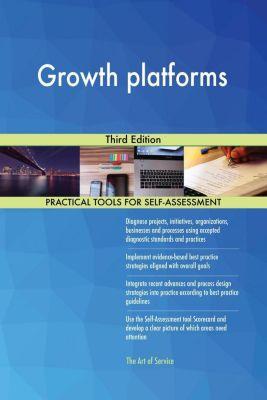 5STARCooks: Growth platforms Third Edition, Gerardus Blokdyk