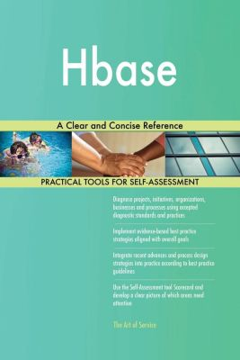 5STARCooks: Hbase A Clear and Concise Reference, Gerardus Blokdyk