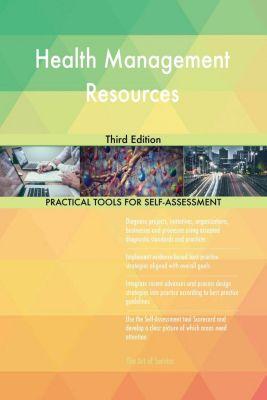 5STARCooks: Health Management Resources Third Edition, Gerardus Blokdyk