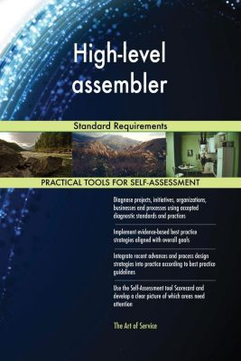 5STARCooks: High-level assembler Standard Requirements, Gerardus Blokdyk