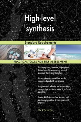 5STARCooks: High-level synthesis Standard Requirements, Gerardus Blokdyk
