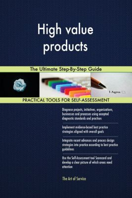 5STARCooks: High value products The Ultimate Step-By-Step Guide, Gerardus Blokdyk