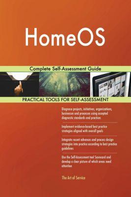 5STARCooks: HomeOS Complete Self-Assessment Guide, Gerardus Blokdyk