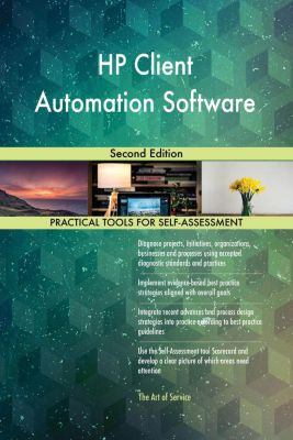 5STARCooks: HP Client Automation Software Second Edition, Gerardus Blokdyk