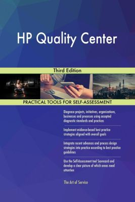 5STARCooks: HP Quality Center Third Edition, Gerardus Blokdyk