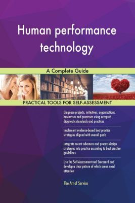 5STARCooks: Human performance technology A Complete Guide, Gerardus Blokdyk