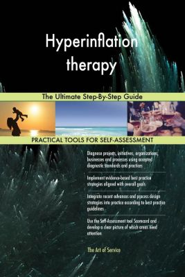 5STARCooks: Hyperinflation therapy The Ultimate Step-By-Step Guide, Gerardus Blokdyk