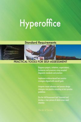 5STARCooks: Hyperoffice Standard Requirements, Gerardus Blokdyk