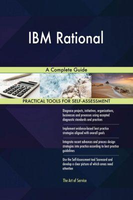 5STARCooks: IBM Rational A Complete Guide, Gerardus Blokdyk