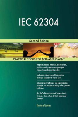 5STARCooks: IEC 62304 Second Edition, Gerardus Blokdyk