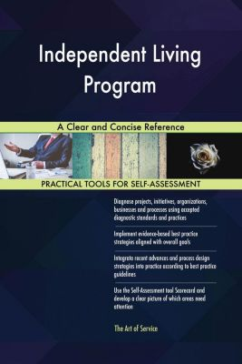 5STARCooks: Independent Living Program A Clear and Concise Reference, Gerardus Blokdyk