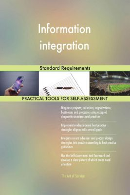 5STARCooks: Information integration Standard Requirements, Gerardus Blokdyk