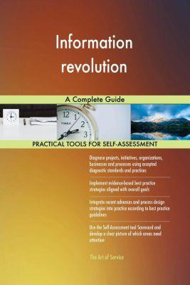 5STARCooks: Information revolution A Complete Guide, Gerardus Blokdyk