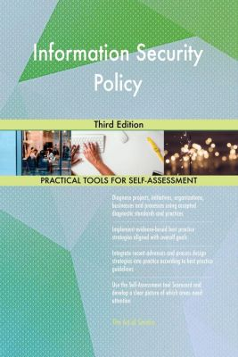 5STARCooks: Information Security Policy Third Edition, Gerardus Blokdyk