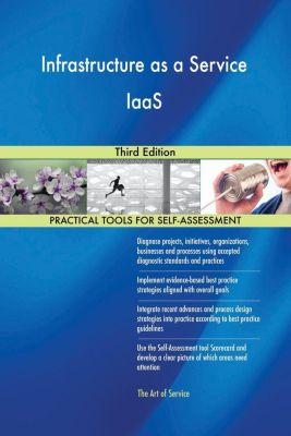 5STARCooks: Infrastructure as a Service IaaS Third Edition, Gerardus Blokdyk