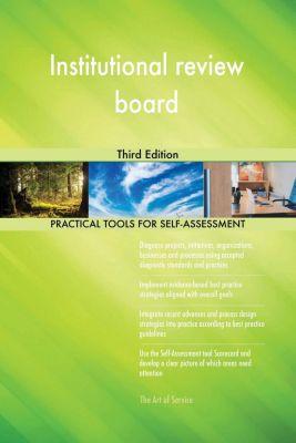 5STARCooks: Institutional review board Third Edition, Gerardus Blokdyk
