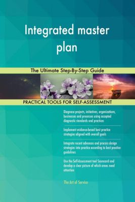 5STARCooks: Integrated master plan The Ultimate Step-By-Step Guide, Gerardus Blokdyk
