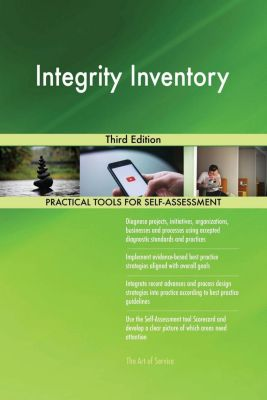 5STARCooks: Integrity Inventory Third Edition, Gerardus Blokdyk