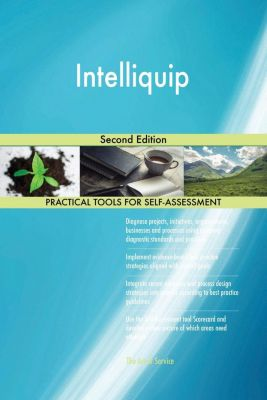 5STARCooks: Intelliquip Second Edition, Gerardus Blokdyk