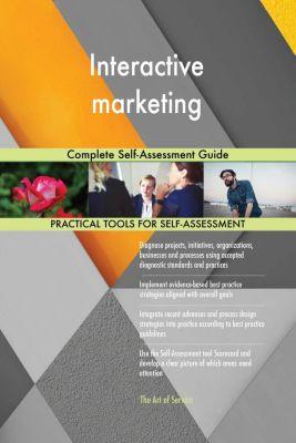 5STARCooks: Interactive marketing Complete Self-Assessment Guide, Gerardus Blokdyk