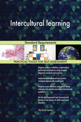 5STARCooks: Intercultural learning Standard Requirements, Gerardus Blokdyk
