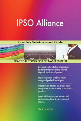 5STARCooks: IPSO Alliance Complete Self-Assessment Guide, Gerardus Blokdyk